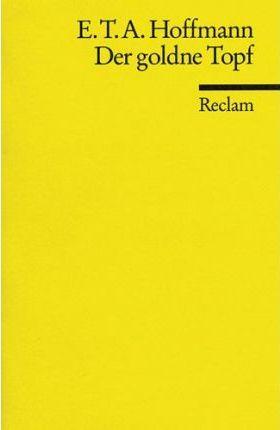 Der Goldne Topf Inhaltsangabe Zusammenfassung E T A Hoffmann